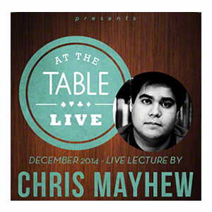 At the Table Live Lecture - Chris Mayhew - Download
