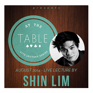 At the Table Live Lecture - Shin Lim - Download