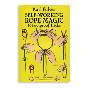 Self Working Rope Magic by Karl Fulves