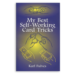 My Best Self-Working Card Tricks by Karl Fulves