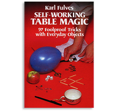 Self Working Table Magic by Karl Fulves