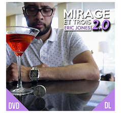 Mirage Et Trois 2.0 by Eric Jones and Lost Art Magic