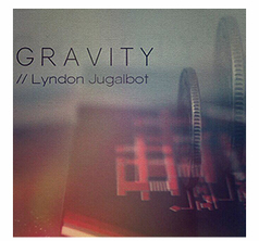 GRAVITY by Lyndon Jugalbot - Download