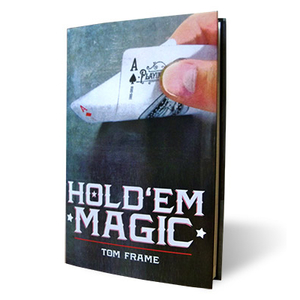 Hold 'Em Magic by Tom Frame and Vanishing Inc