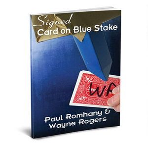 The Blue Stake Pro Series Vol 5 by Wayne Rogers & Paul Romhany